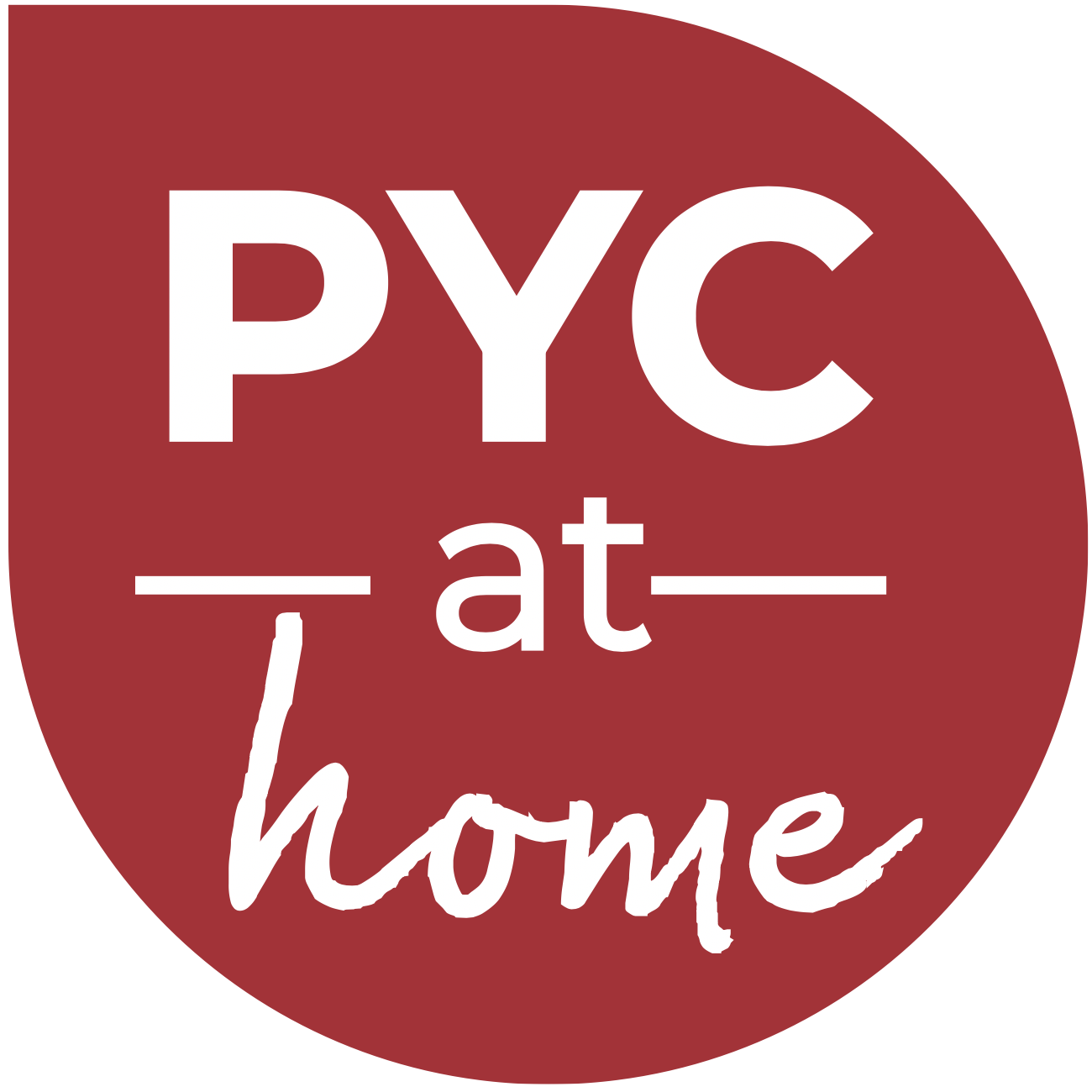 PYC at home